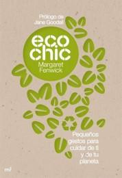 Cómo ser Eco chic, sostenible con estilo